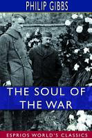 The Soul of the War  Esprios Classics  PDF