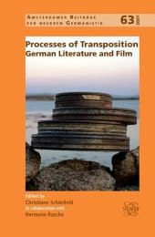 Processes of Transposition: German Literature and Film