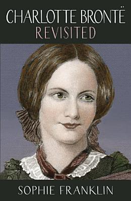 Charlotte Bront   Revisited PDF