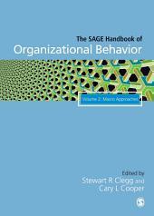 The SAGE Handbook of Organizational Behavior: Volume Two: Macro Approaches