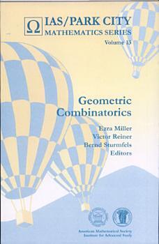 Geometric Combinatorics PDF