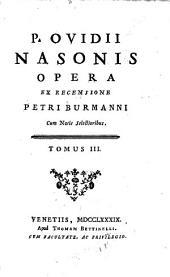 Opera: Cum Notis Selectioribus, Volume 3