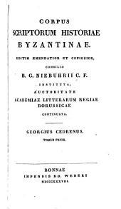 Georgius Cedrenus, Ioannis Scylitzae ope: Volume 1
