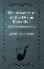 The Adventure of the Dying Detective (Sherlock Holmes Series)