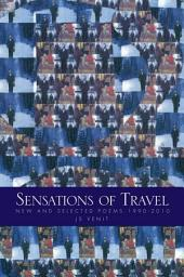 Sensations of Travel: New and Selected Poems 1990-2010
