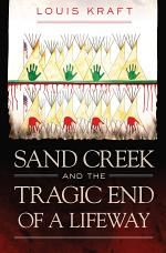 Sand Creek and the Tragic End of a Lifeway