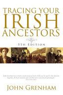 Tracing Your Irish Ancestors. Fifth Edition