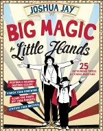 Big Magic for Little Hands