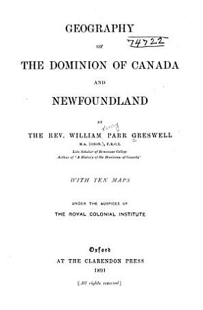 Geography of the Dominion of Canada and Newfoundland PDF