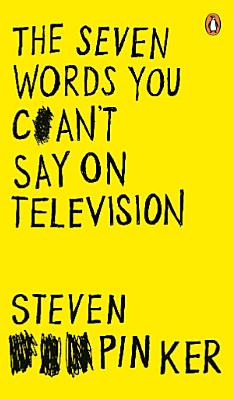 The Seven Words You Can t Say on Television