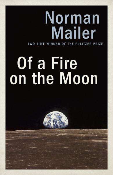 Download Of a Fire on the Moon Book