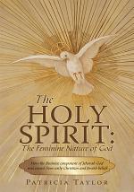 The Holy Spirit: the Feminine Nature of God