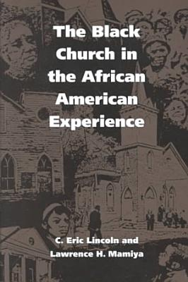 The Black Church in the African American Experience PDF