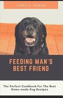 Feeding Man's Best Friend