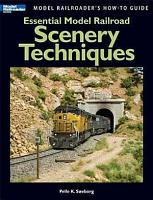 Essential Model Railroad Scenery Techniques PDF