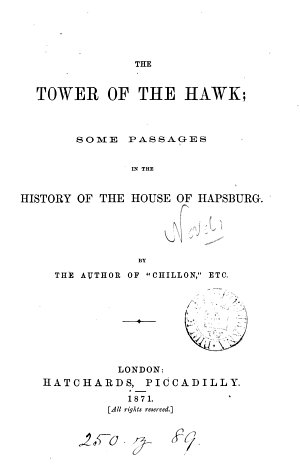 The tower of the hawk  by the author of  Chillon