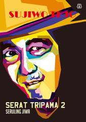 Serat Tripama 2: Seruling Jiwa