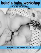 Build A Baby Workshop