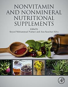 Nonvitamin and Nonmineral Nutritional Supplements Book