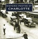 Historic Photos of Charlotte