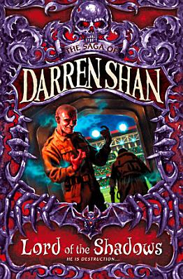 Lord of the Shadows  The Saga of Darren Shan  Book 11