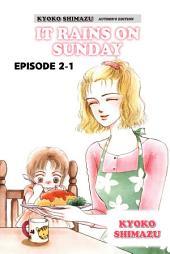 KYOKO SHIMAZU AUTHOR'S EDITION: Episode 2-1