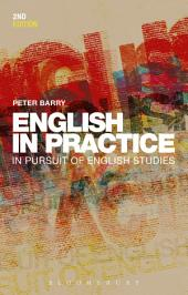 English in Practice: In Pursuit of English Studies, Edition 2