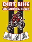 Dirt Bike Colouring Book