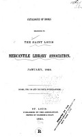 Catalogue of Books Belonging to the Saint Louis Mercantile Library Association  January  1850 PDF