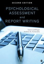 Psychological Assessment and Report Writing: Edition 2