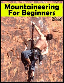 Mountaineering Book For Beginners