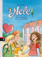Nele - Beste Freunde sind das Größte: Zwei lustige Abenteuer in einem Band, 2in1-Bundle, Nele und die neue Klasse / Nele und die Geburtstagsparty
