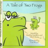 Tale of Two Frogs: Inspired by a Russian Folktale