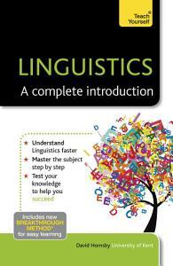 Linguistics  A Complete Introduction  Teach Yourself PDF