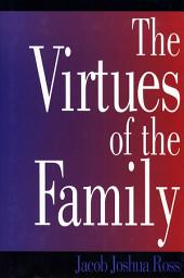 Virtues of the Family