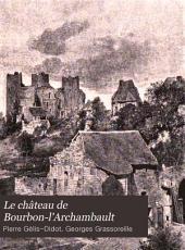 Le château de Bourbon-l'Archambault