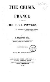 The crisis: France in face of the Four Powers, Volume 1