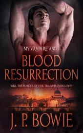 Blood Resurrection