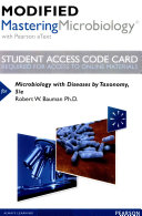 Modified MasteringMicrobiology with Pearson EText    Standalone Access Card    for Microbiology with Diseases by Taxonomy
