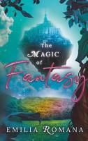 The Magic Of Fantasy PDF