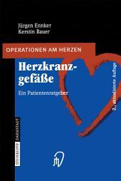 Herzkranzgefässe: Ein Patientenratgeber, Ausgabe 2