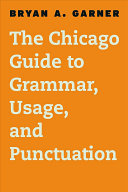 The Chicago Guide to Grammar  Usage  and Punctuation