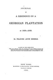 Journal of a Residence on a Georgian Plantation in 1838-1839: Volume 1