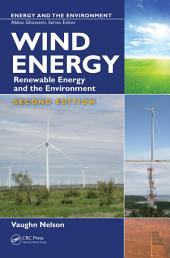Wind Energy: Renewable Energy and the Environment, Second Edition, Edition 2
