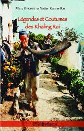 Légendes et Coutumes des Khaling Rai: (Népal)