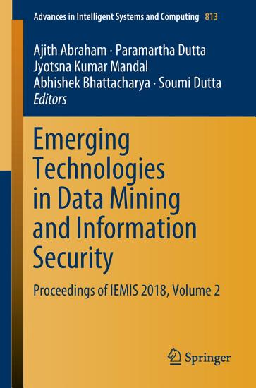 Emerging Technologies in Data Mining and Information Security PDF