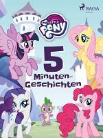 My Little Pony  5 Minuten Geschichten PDF