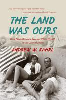 The Land Was Ours PDF