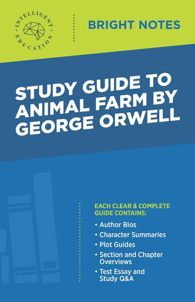Study Guide To Animal Farm By George Orwell
