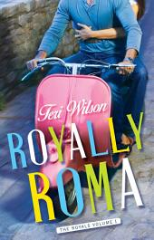 Royally Roma